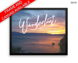 Wanderlust Print, Beautiful Wall Art with Frame and Canvas options available Inspirational Decor