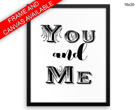 You And Me Print, Beautiful Wall Art with Frame and Canvas options available Love Decor