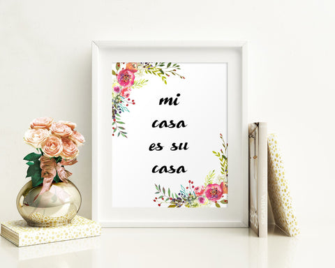 Wall Decor Mi Casa Es Su Casa Printable Mi Casa Es Su Casa Prints Mi Casa Es Su Casa Sign Mi Casa Es Su Casa Home Art Mi Casa Es Su Casa - Digital Download