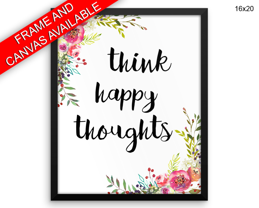 Think Happy Thoughts Print, Beautiful Wall Art with Frame and Canvas options available Watercolor