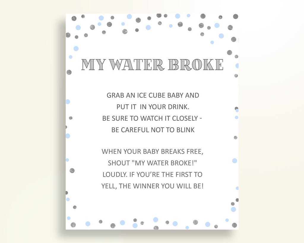 My Water Broke Baby Shower My Water Broke Blue And Silver Baby Shower My Water Broke Blue Silver Baby Shower Blue And Silver My Water OV5UG - Digital Product