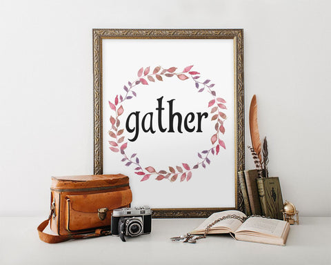 Wall Art Gather Digital Print Gather Poster Art Gather Wall Art Print Gather Kitchen Art Gather Kitchen Print Gather Wall Decor Gather - Digital Download