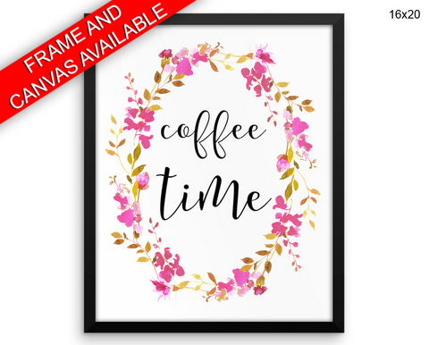 Coffee Time Print, Beautiful Wall Art with Frame and Canvas options available Coffee Decor