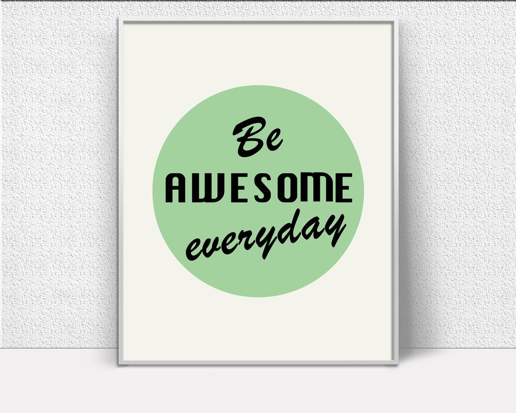 Wall Art Awesome Digital Print Awesome Poster Art Awesome Wall Art Print Awesome Motivation Art Awesome Motivation Print Awesome Wall Decor - Digital Download