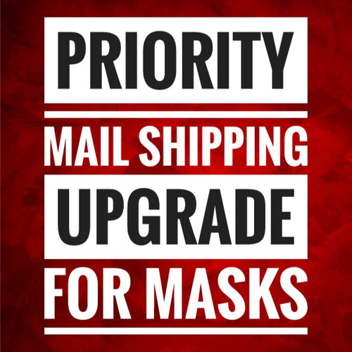 Priority Mail Shipping Upgrade for Masks