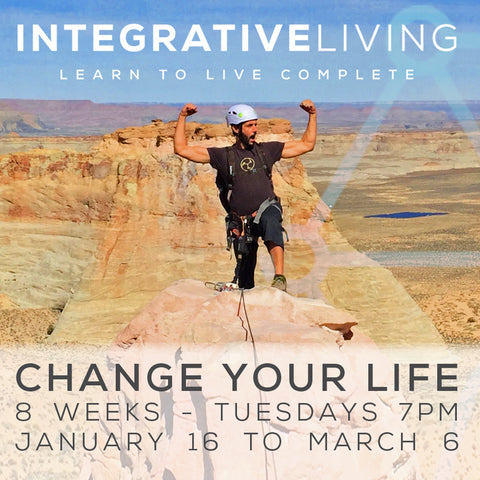 2018 - 01/16 - 3/6 - INTEGRATIVE LIVING 8-WEEK COURSE @ModernOM or ONLINE