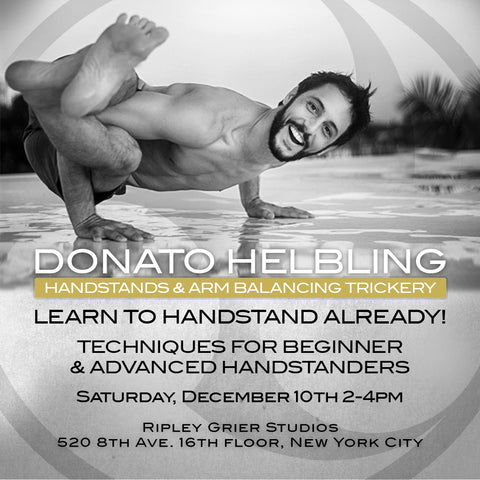 2016 - 12/10/16 - 2:00-4:00PM - HANDSTANDS & ARM BALANCING TRICKERY Workshop @Ripley-Grier Studios - NYC
