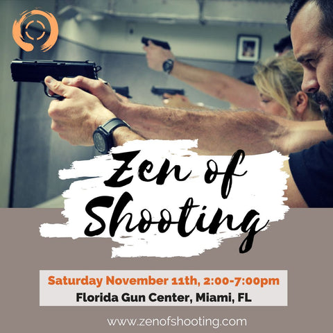 2017 - 11/28 - 930am-430pm - ZEN OF SHOOTING - SPECIAL BUDOKON TT EDITION @BDK ACADEMY&FLORIDA GUN CENTER
