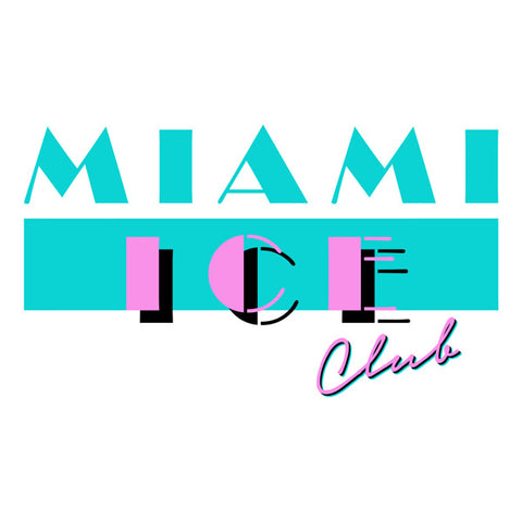 Miami Ice Club - 1 Month only