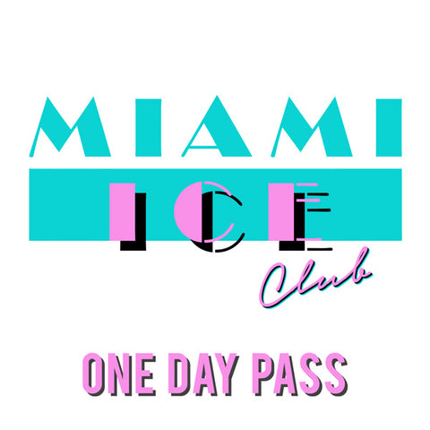 Miami Ice Club Day Pass (experienced WHM practitioners only)