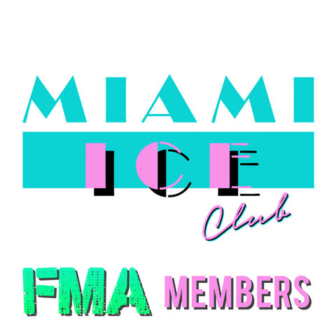MIAMI ICE CLUB MEMBERSHIP - FMA MEMBERS