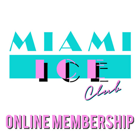 MIAMI ICE CLUB ONLINE MEMBERSHIP - MON&WEDS 8AM - FRI 7PM