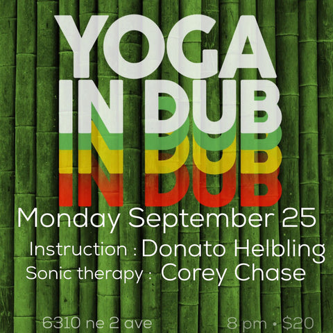 2017 - 09/25 - 8PM - YOGA IN DUB @INHALE MIAMI