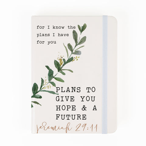 PLANS TO GIVE YOU HOPE & A FUTURE NOTEBOOK