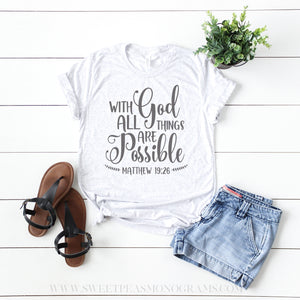 With God All Things Are Possible Graphic Tee
