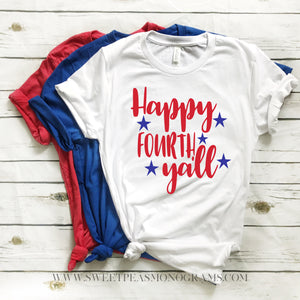 Happy Forth Y'all Graphic Tee