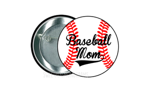 Baseball Mom Button 2.25""