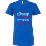 Sleep All Day, Nurse All Night - Custom Shirt