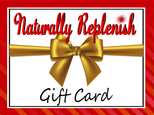 Naturally Replenish Gift Card