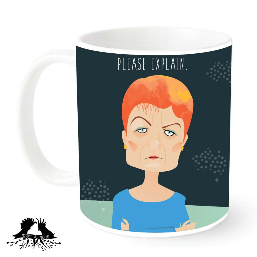 """Please Explain"" Pauline Hanson mug"