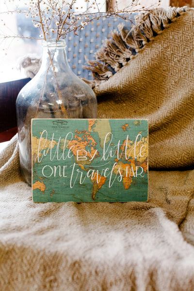 Little By Little // Raw Wood Sign
