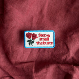 Stop & Smell Butts Badge