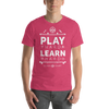 Play Hard Short Sleeve Unisex T-Shirt