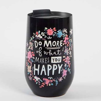 Makes you Happy Wine Tumbler