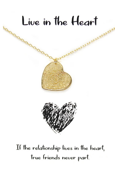Live in the Heart Necklace