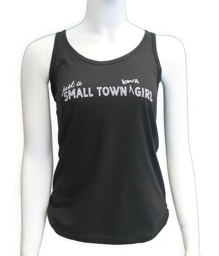 Just a Small Town Iowa Girl - Tank