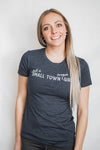 Just a Small Town Oregon Girl - Women's Tee