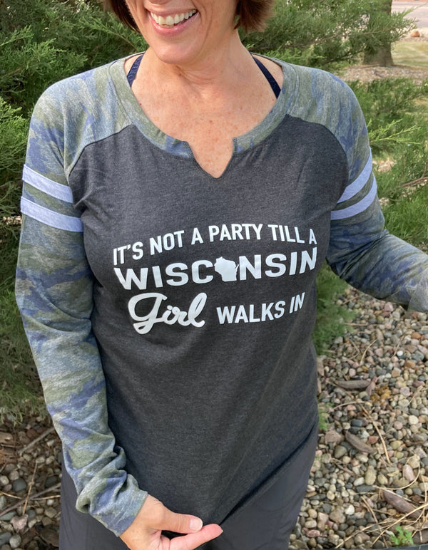 It's Not A Party Wisconsin Girl - Camo Long Sleeved Tee