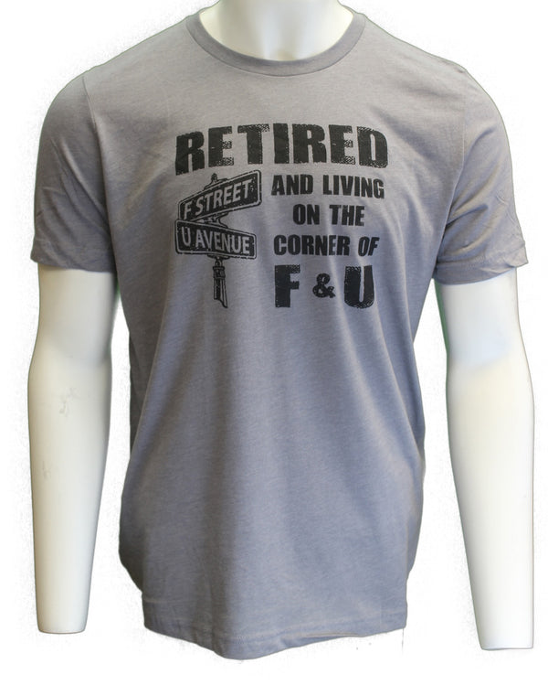 Retired and Living on the Corner of F & U - Scratchpad Tees