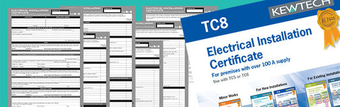 Kewtech - TC8 New Installation Certificate for supplies over 100A - Greendays Lighting Ltd