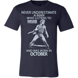 Never Underestimate a Man who listens to Bruce Springsteen and was born in October T-shirt - Vietees Shop Online