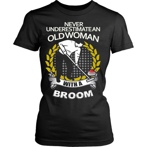 Never underestimate an Old Woman with a Broom T-shirt - Vietees Shop Online