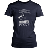 Never Underestimate a Girl who listens to Bruce Springsteen and was born in January T-shirt - Vietees Shop Online