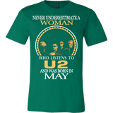 Never Underestimate a Woman who listens to U2 and was born in May T-shirt - Vietees Shop Online