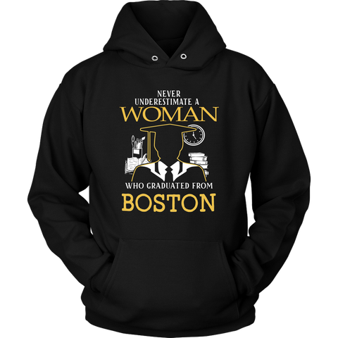 Never underestimate a woman who graduated from Boston Hoodie & T-shirt - Vietees Shop Online