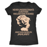 Never Underestimate a Mother who loves Marilyn Monroe and was born in January T-shirt - Vietees Shop Online