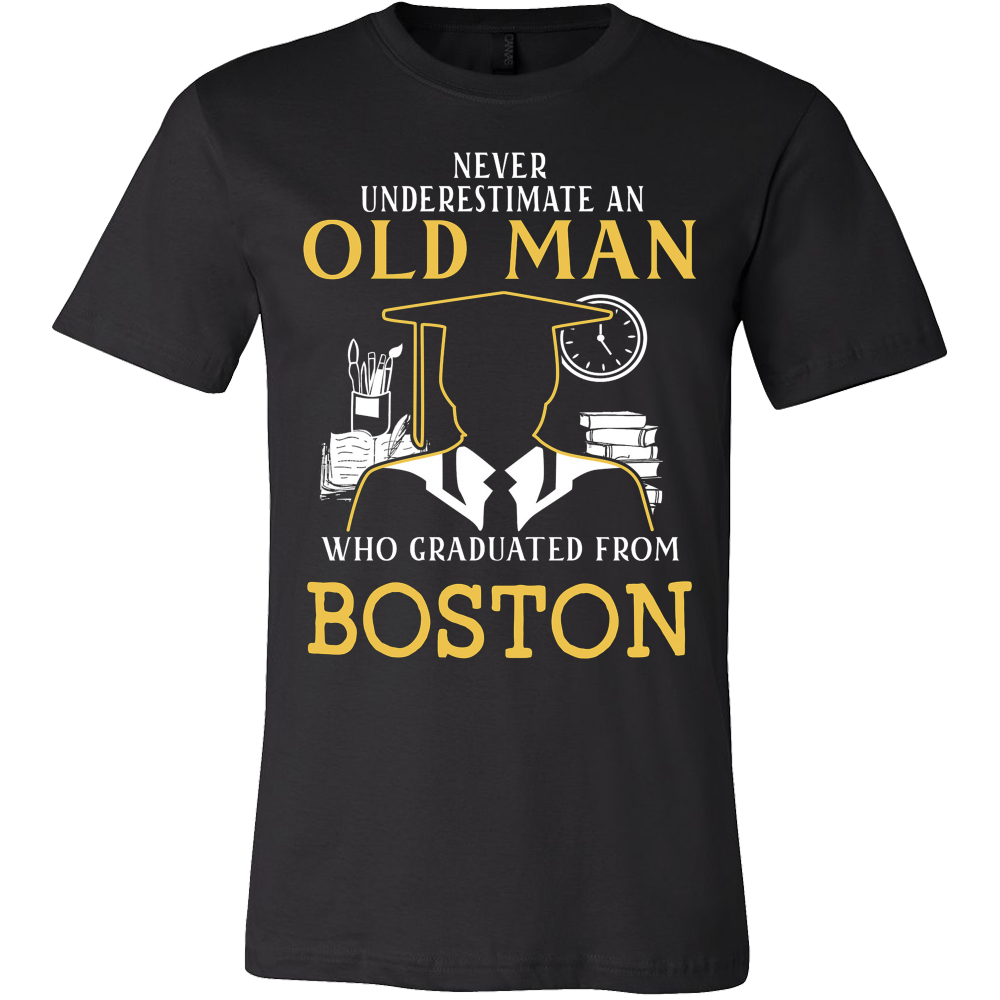 Never underestimate an old man who graduated from Boston T-shirt - Vietees Shop Online