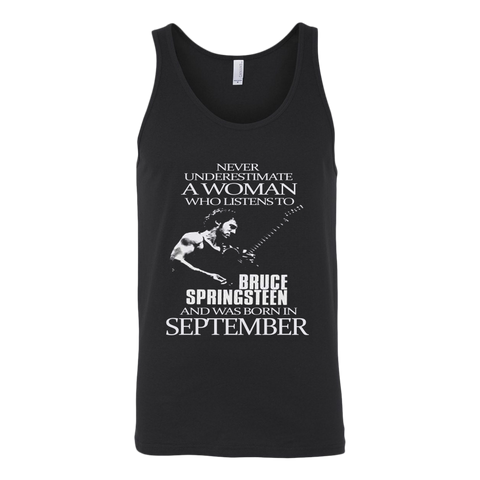 Never Underestimate a Woman who listens to Bruce Springsteen and was born in September Tank Top T-Shirt - Vietees Shop Online