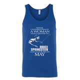 Never Underestimate a Woman who listens to Bruce Springsteen and was born in May Tank Top T-Shirt - Vietees Shop Online