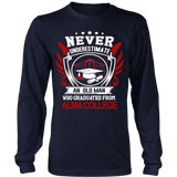 Never underestimate an old man who graduated from Alma College Long Sleeve T-Shirt - Vietees Shop Online