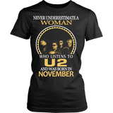 Never Underestimate a Woman who listens to U2 and was born in November T-shirt - Vietees Shop Online
