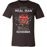 Never Underestimate a real man who loves Arsenal and was born in Novembert T-shirt - Vietees Shop Online