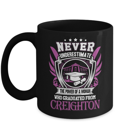 Never Underestimate a Woman who graduated from Creighton Mug - Vietees Shop Online