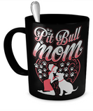 Pitbull Mom Mug - Vietees Shop Online