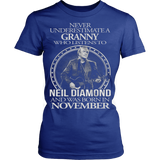 Never underestimate a Granny who listens to Neil Diamond and was born in November T-shirt - Vietees Shop Online