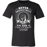 Never Underestimate An Old Man who was born in December 1958 T-shirt - Vietees Shop Online